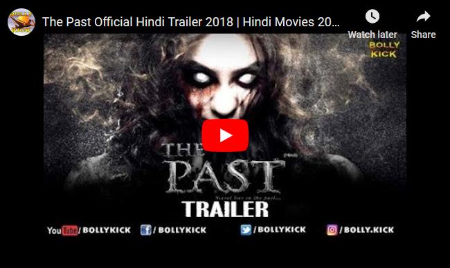 The Past Official Hindi Trailer 2018 Hindi Movies 2018 Full Movie
